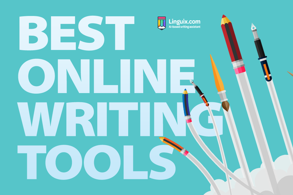 The Best Online Writing Tools for You to Discover