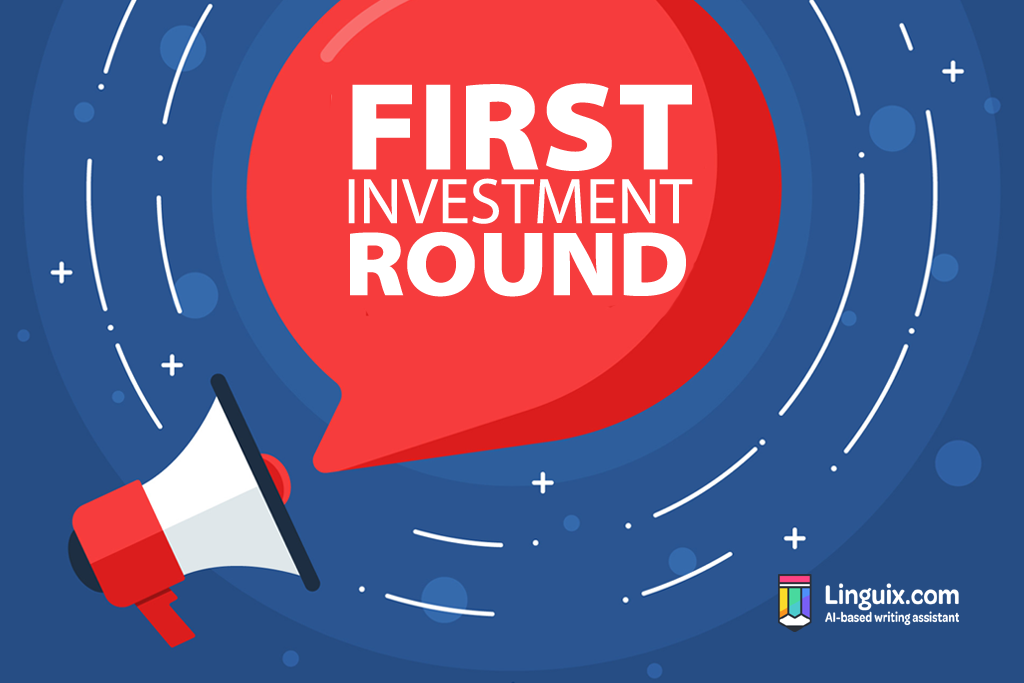 Linguix Announces Its First Investment Round
