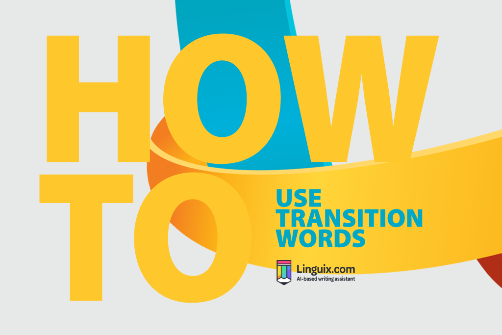 How to Use Transition Words
