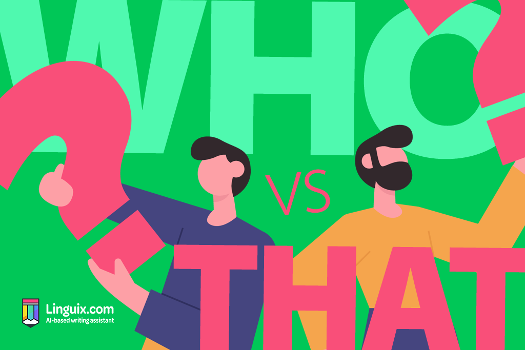 Who Vs That: A Common Grammar Mistake