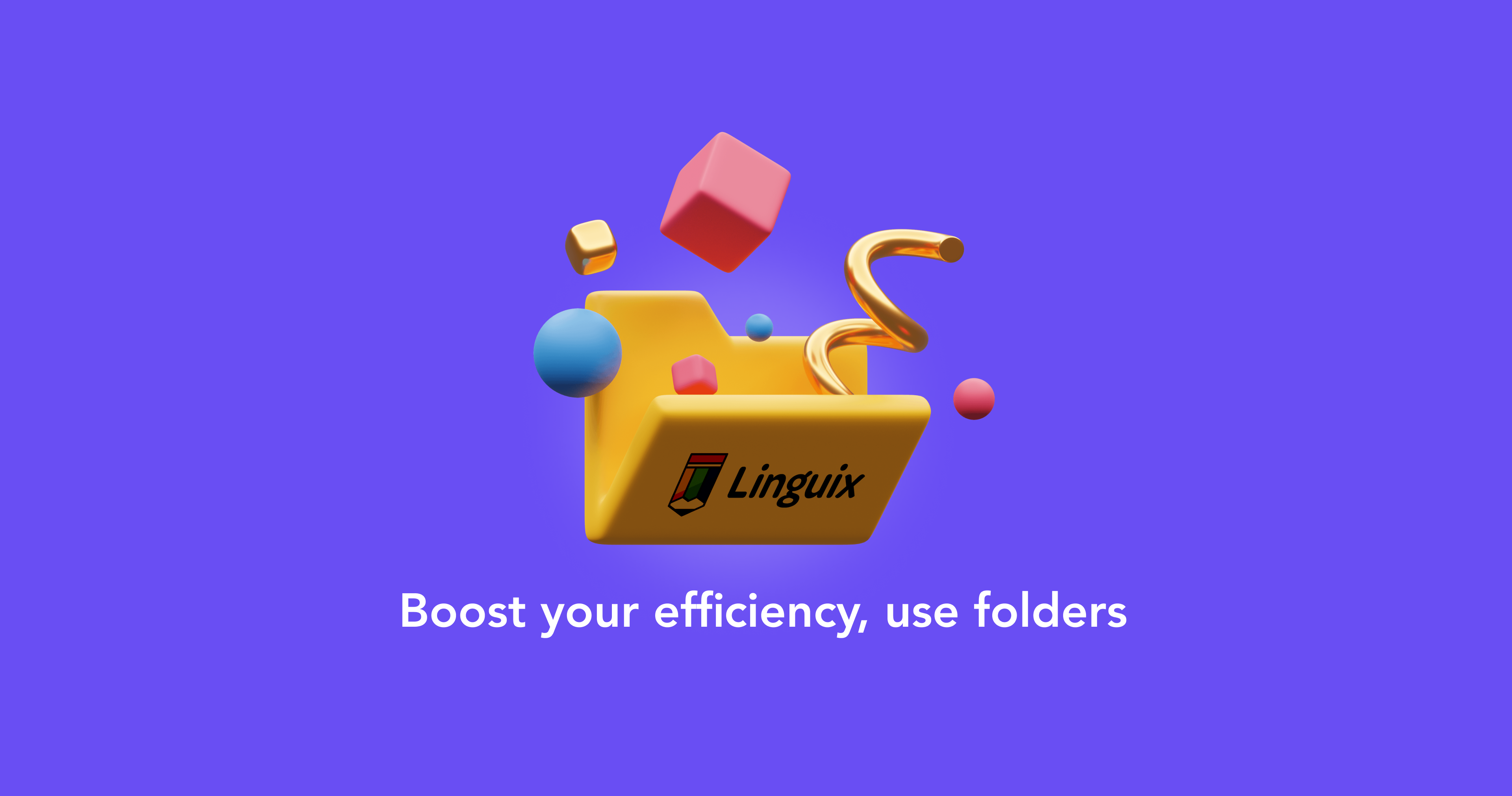 Meet Folders: Organize Your Linguix Documents Efficiently